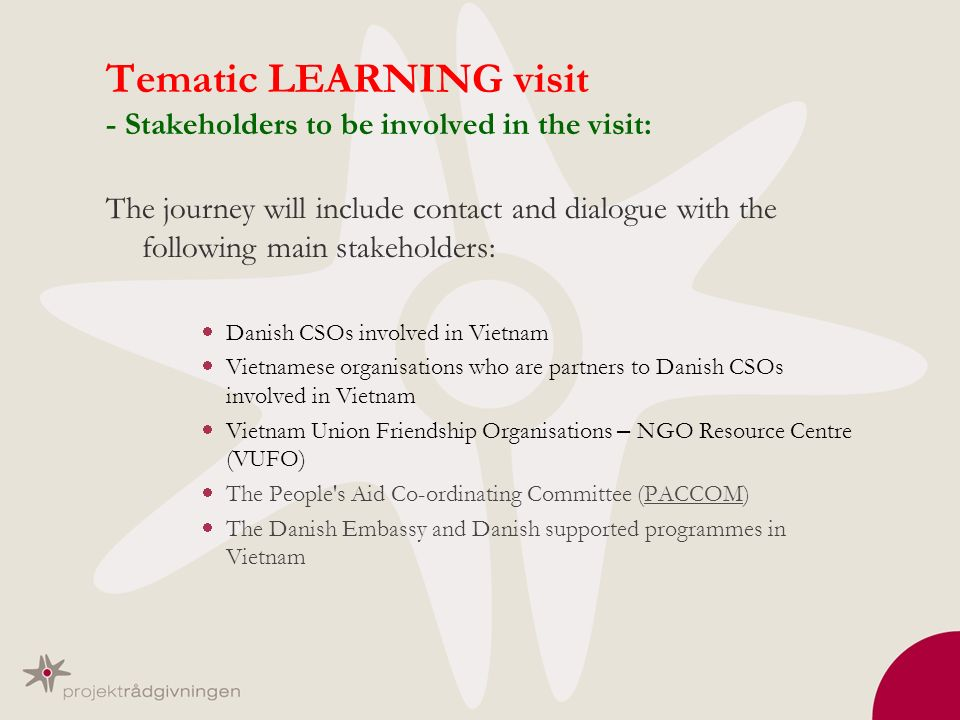 Tematic LEARNING visit - Stakeholders to be involved in the visit:
