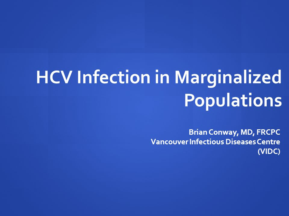 HCV Infection in Marginalized Populations