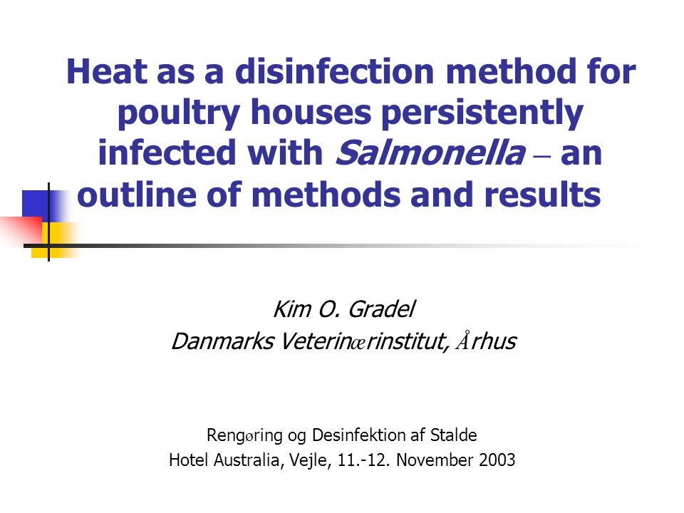 Heat as a disinfection method for poultry houses persistently infected with Salmonella – an outline of methods and results