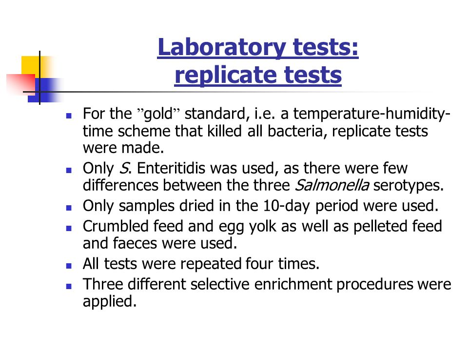 Laboratory tests: replicate tests