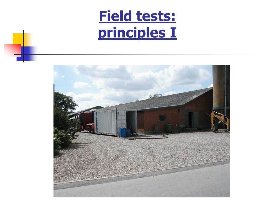 Field tests: principles I