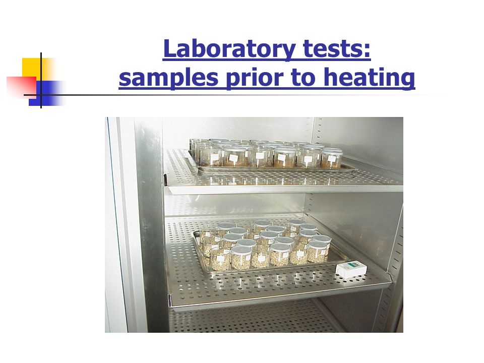 Laboratory tests: samples prior to heating