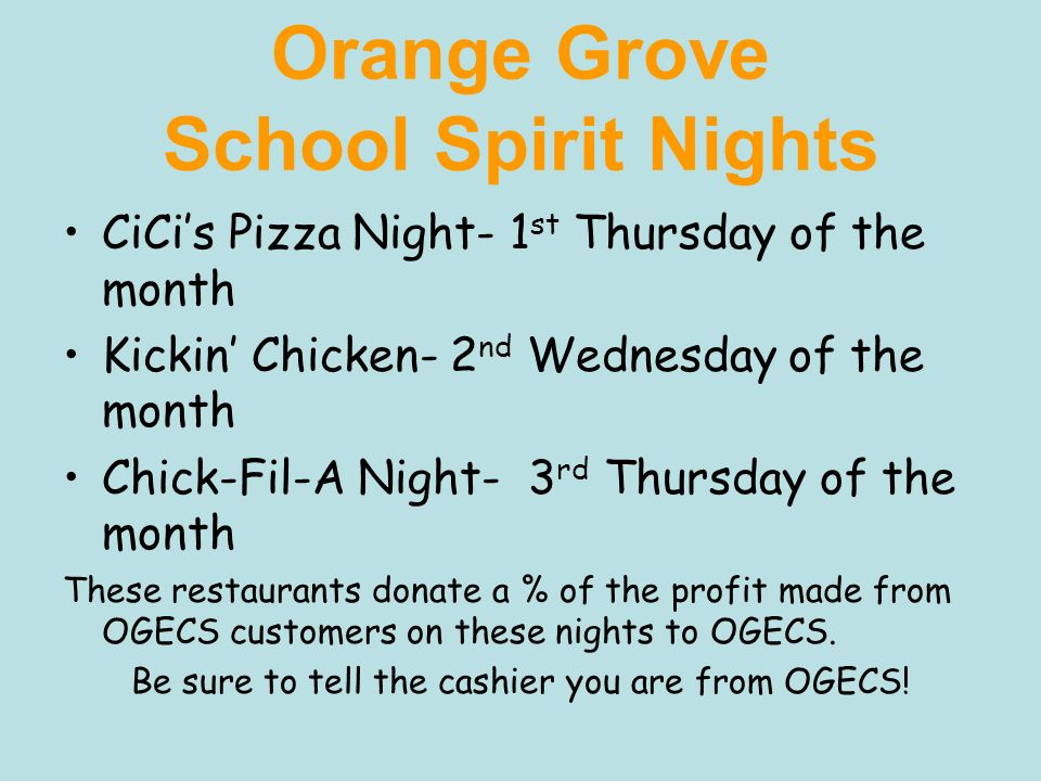 Orange Grove School Spirit Nights