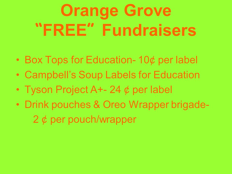 Orange Grove FREE Fundraisers