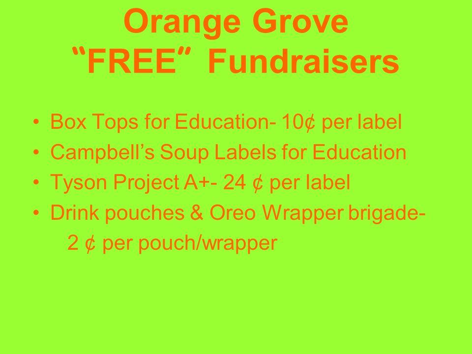 Orange Grove FREE Fundraisers
