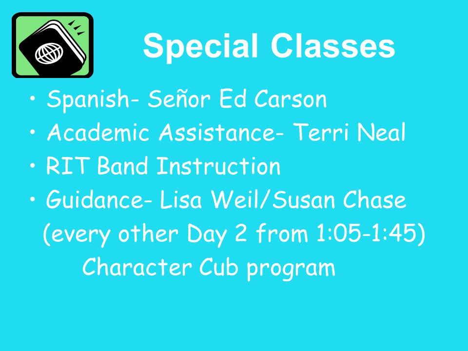 Special Classes Spanish- Señor Ed Carson
