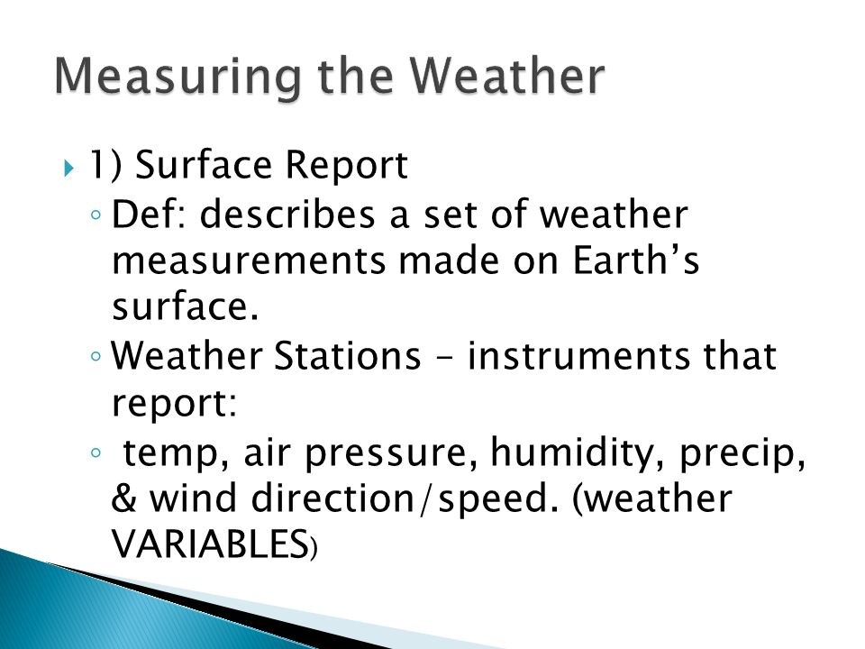 Measuring the Weather 1) Surface Report