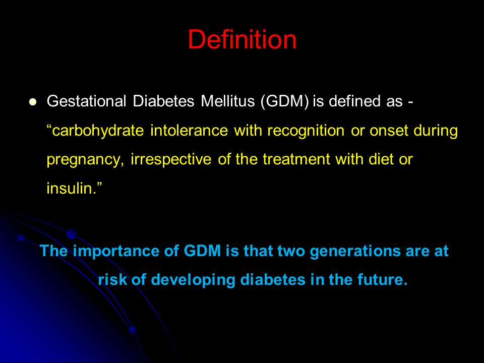 GESTATIONAL DIABETES MELLITUS - CURRENT CONCEPTS - ppt download