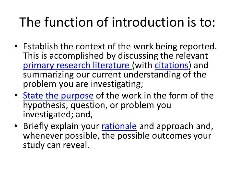 The function of introduction is to:
