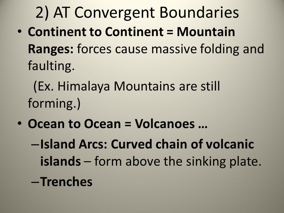 2) AT Convergent Boundaries