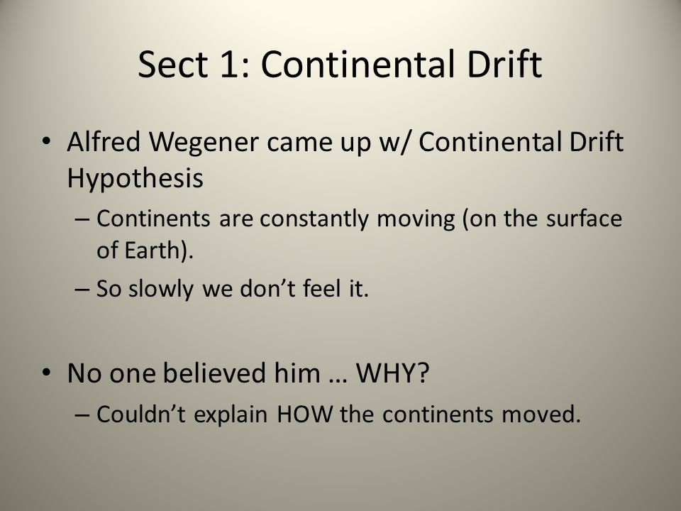 Sect 1: Continental Drift