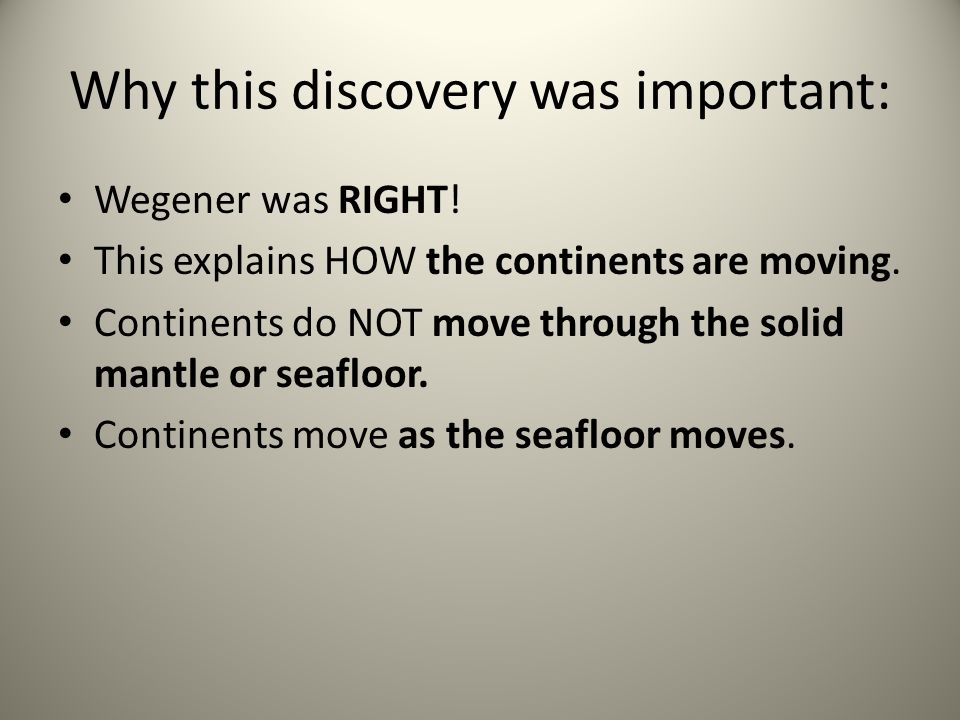 Why this discovery was important: