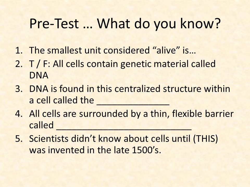 Pre-Test … What do you know