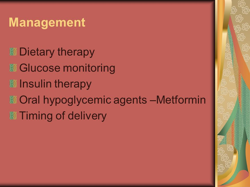 Management Dietary therapy Glucose monitoring Insulin therapy
