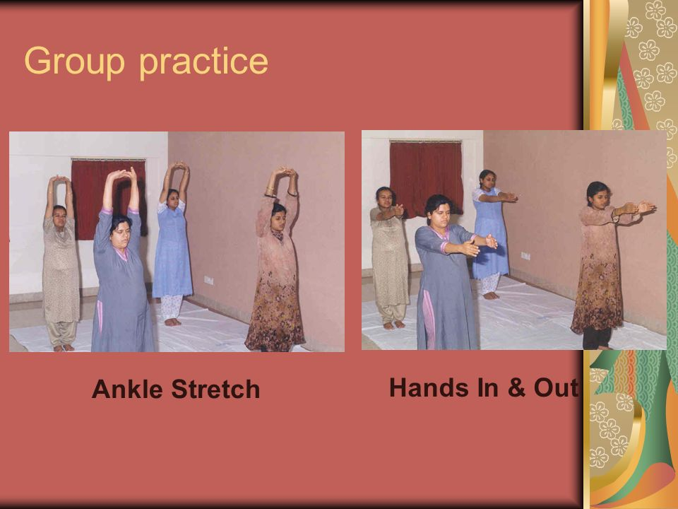 Group practice Ankle Stretch Hands In & Out