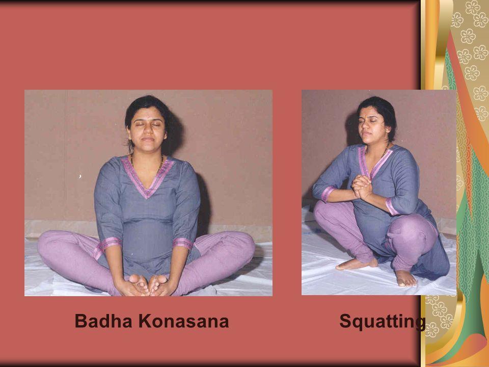 Badha Konasana Squatting