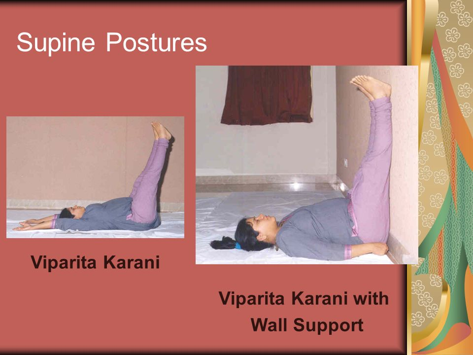 Supine Postures Viparita Karani Viparita Karani with Wall Support