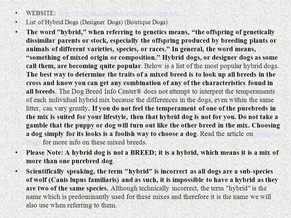 WEBSITE: http://www.dogbreedinfo.com/hybriddogs.htm