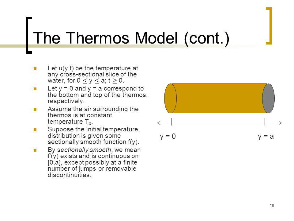 The Thermos Model (cont.)