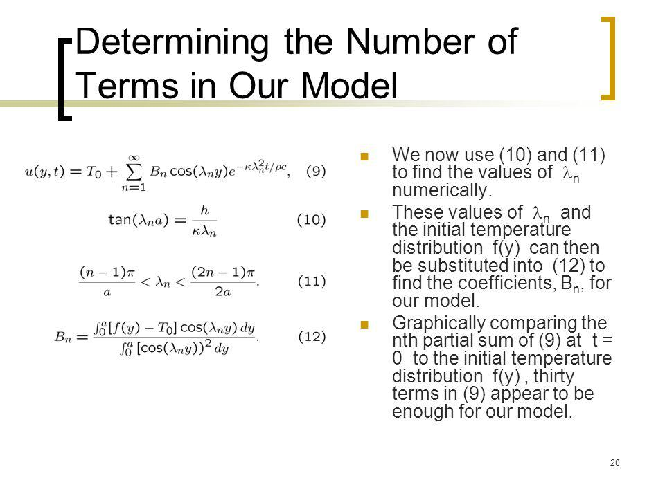 Determining the Number of Terms in Our Model