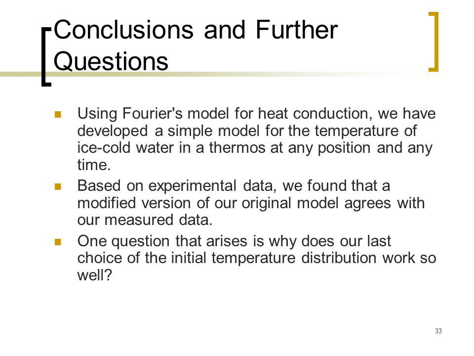 Conclusions and Further Questions