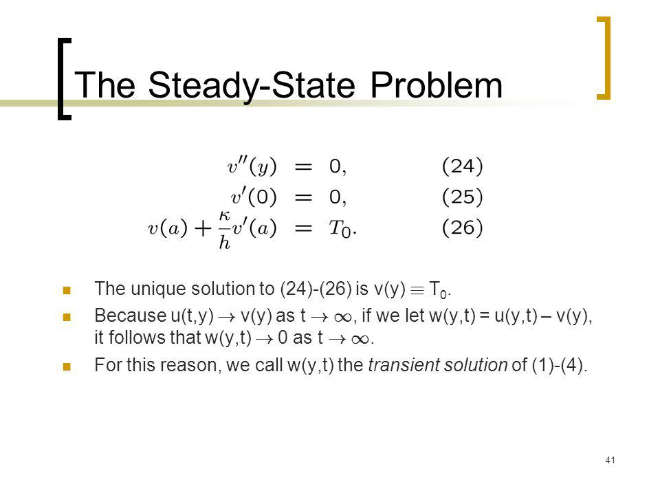 The Steady-State Problem