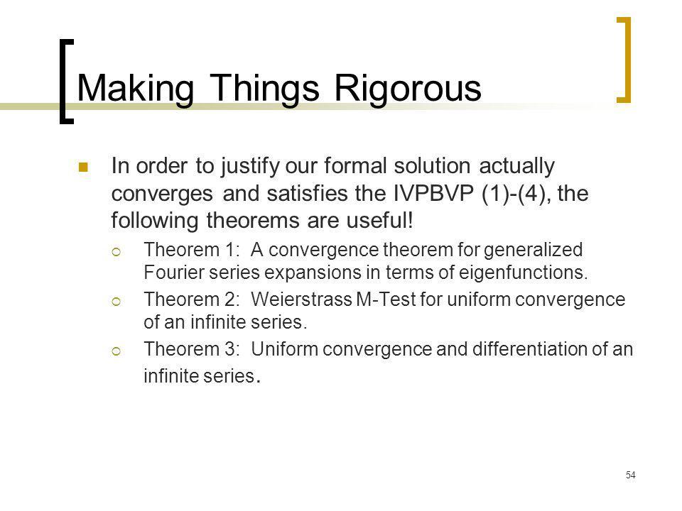 Making Things Rigorous