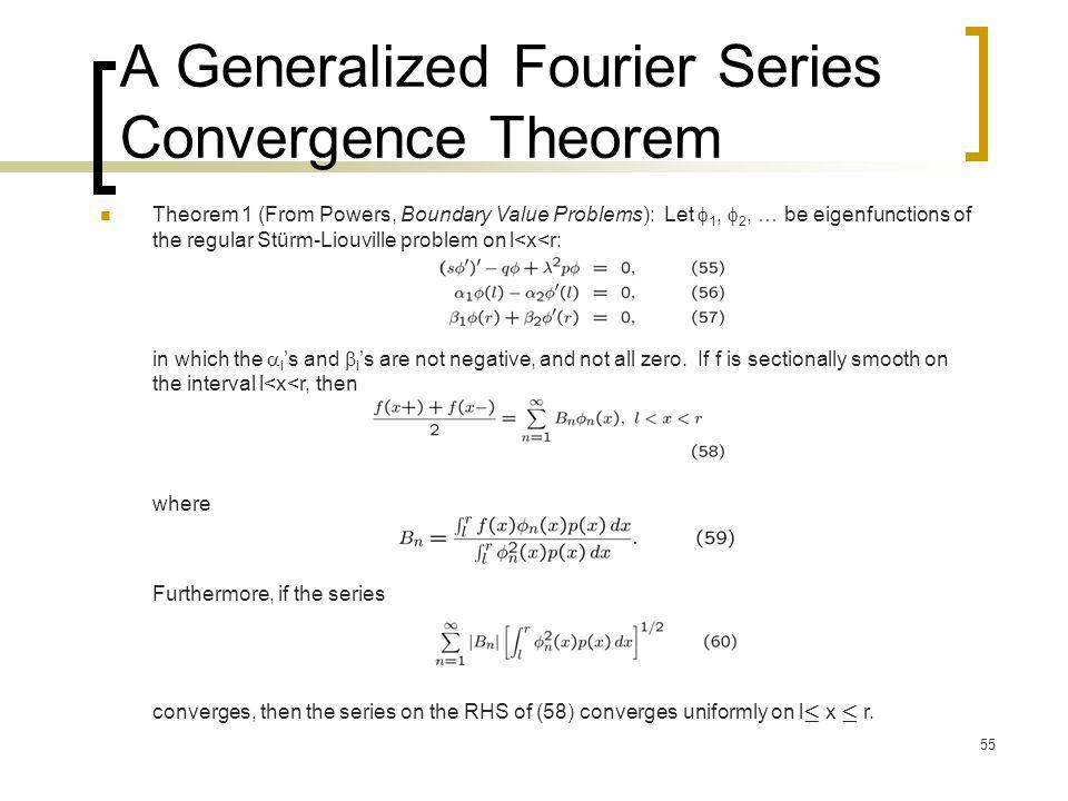 A Generalized Fourier Series Convergence Theorem