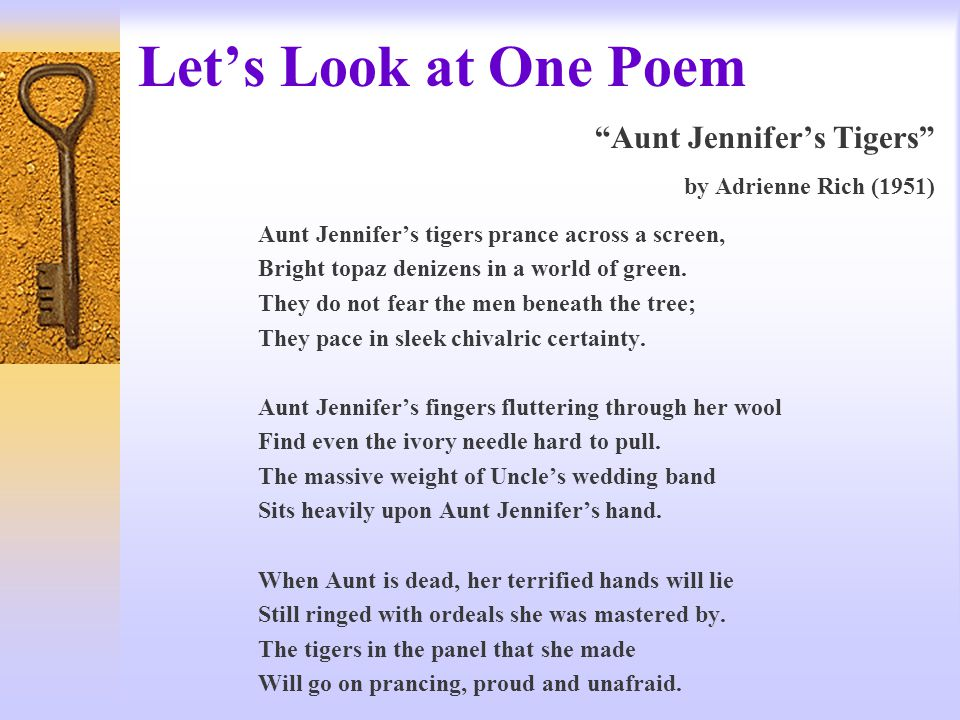 Let's Look at One Poem Aunt Jennifer's Tigers