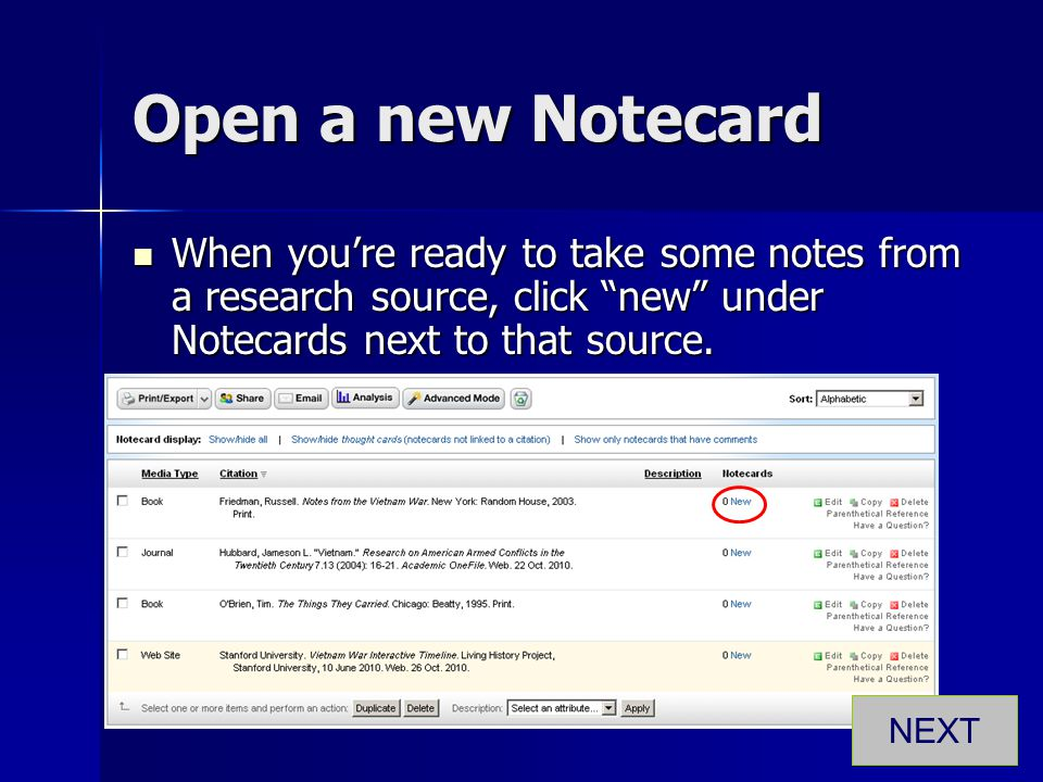 Open a new Notecard When you're ready to take some notes from a research source, click new under Notecards next to that source.