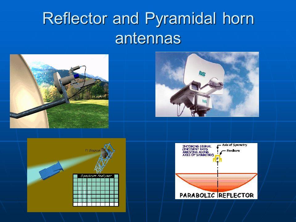 Reflector and Pyramidal horn antennas