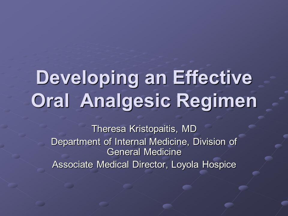 Developing an Effective Oral Analgesic Regimen