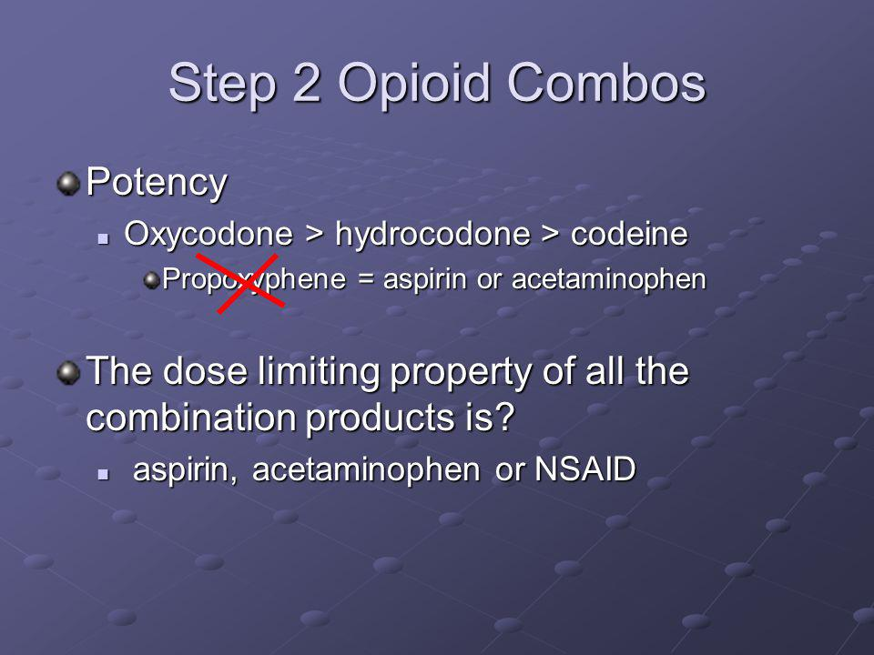 Step 2 Opioid Combos Potency