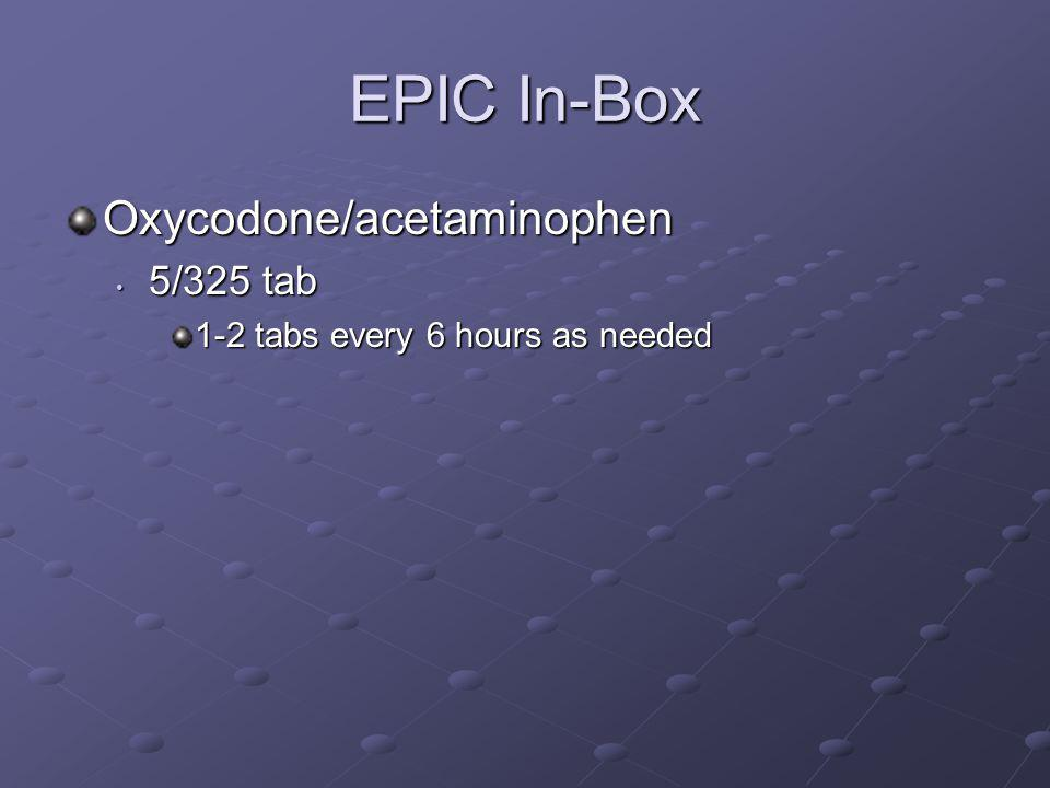 EPIC In-Box Oxycodone/acetaminophen 5/325 tab