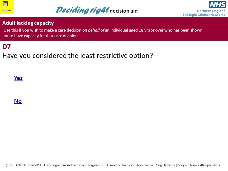Have you considered the least restrictive option