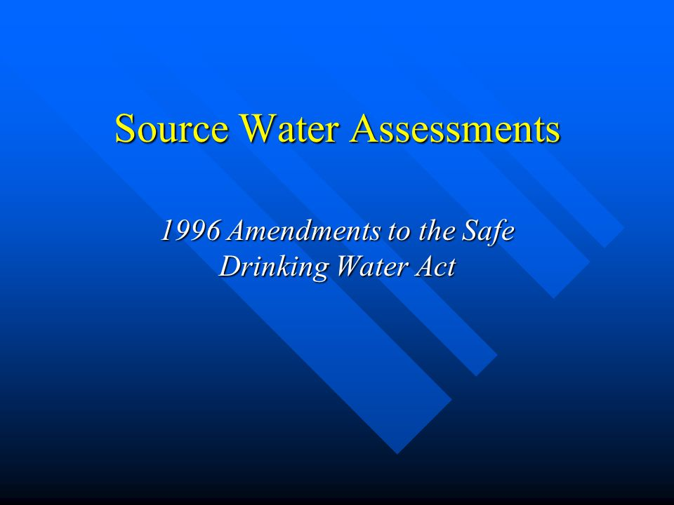 Source Water Assessments