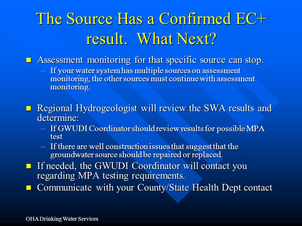 The Source Has a Confirmed EC+ result. What Next
