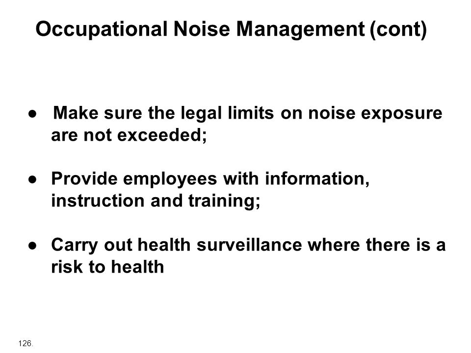 Occupational Noise Management (cont)