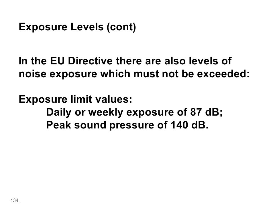 Exposure Levels (cont)