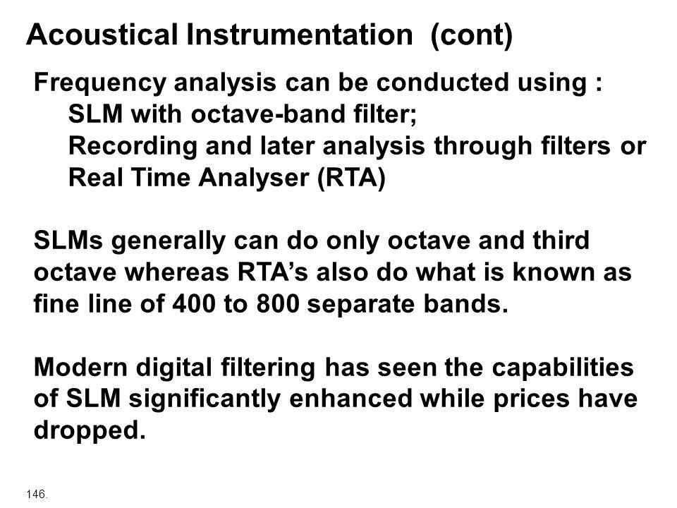 Acoustical Instrumentation (cont)