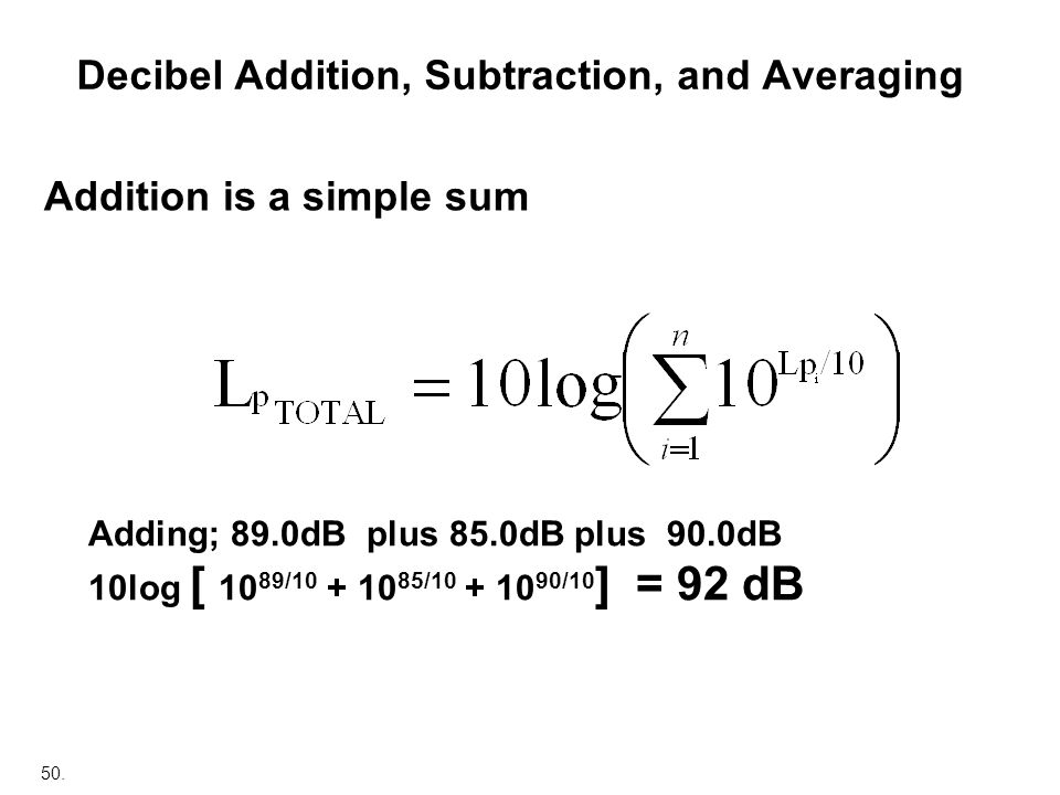 Decibel Addition, Subtraction, and Averaging
