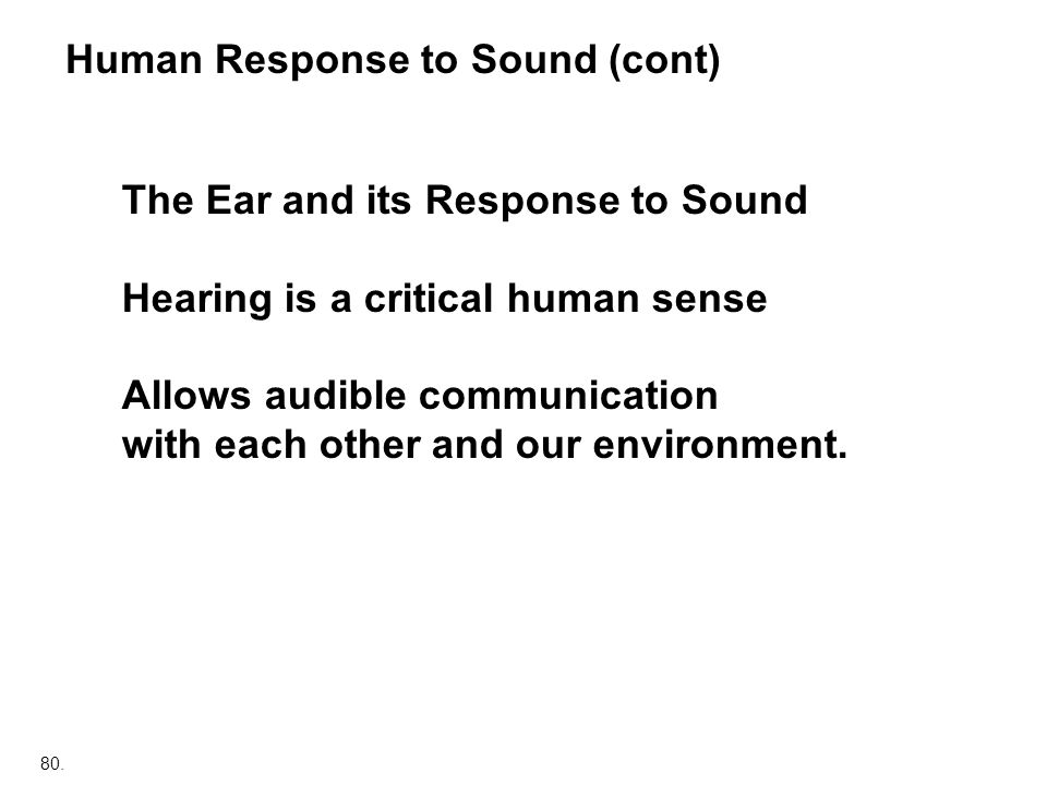 Human Response to Sound (cont)