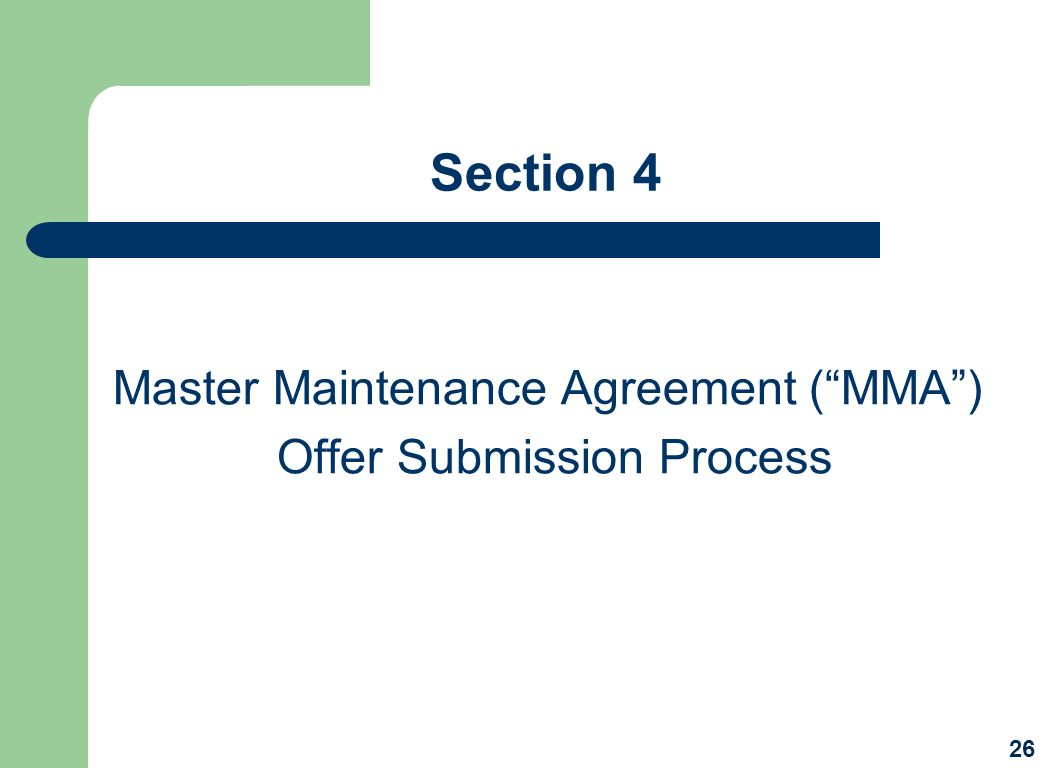 Master Maintenance Agreement ( MMA ) Offer Submission Process
