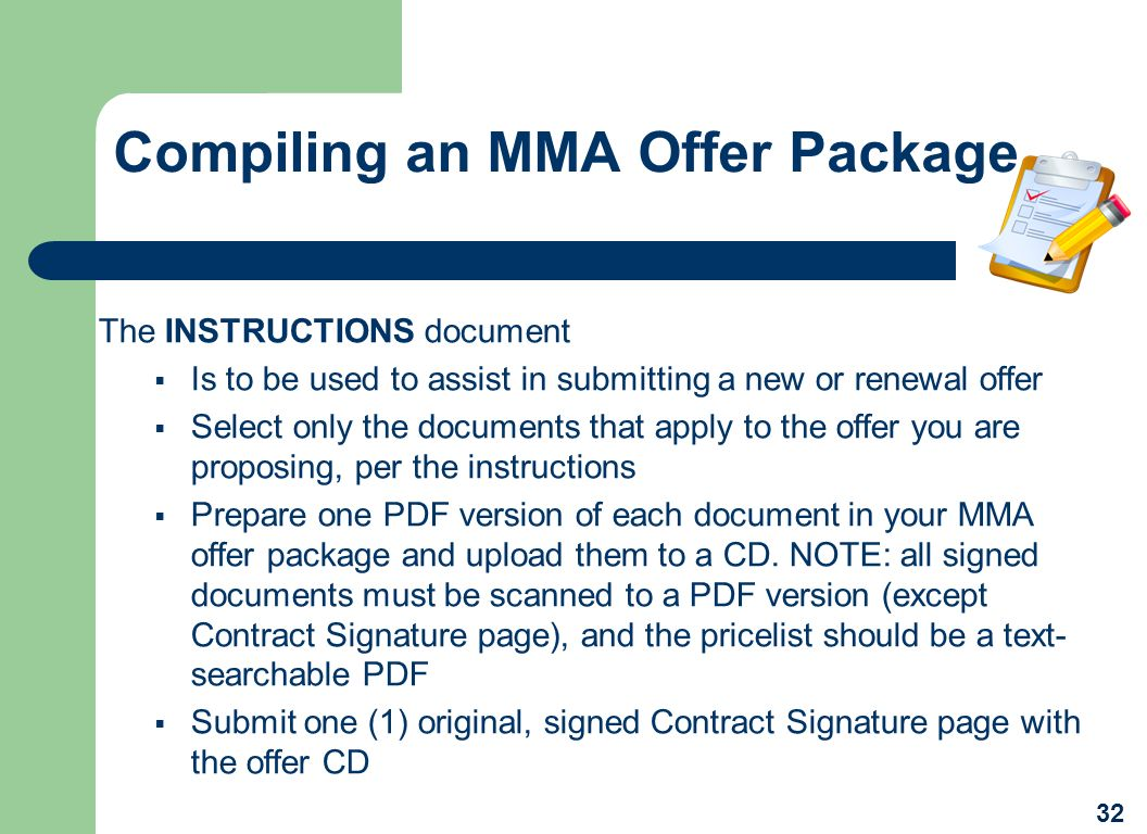 Compiling an MMA Offer Package