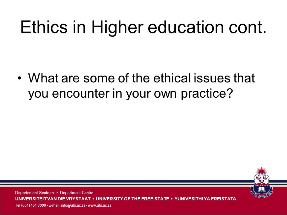Ethics in Higher education cont.
