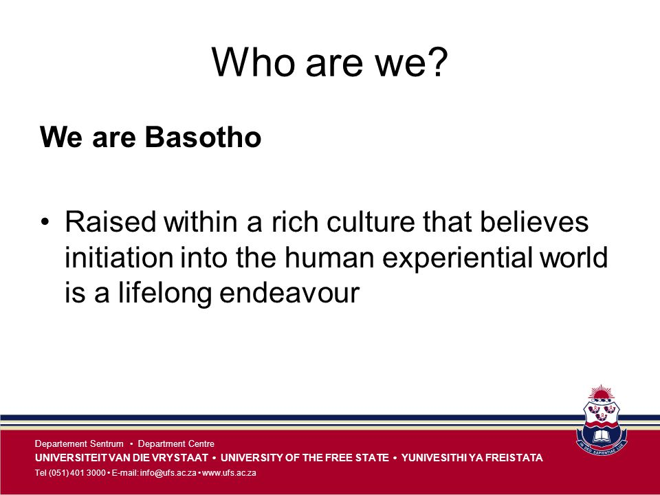 Who are we We are Basotho