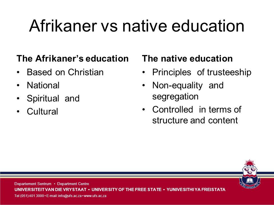 Afrikaner vs native education