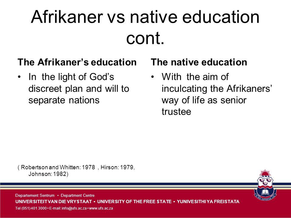 Afrikaner vs native education cont.