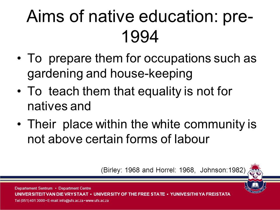 Aims of native education: pre- 1994