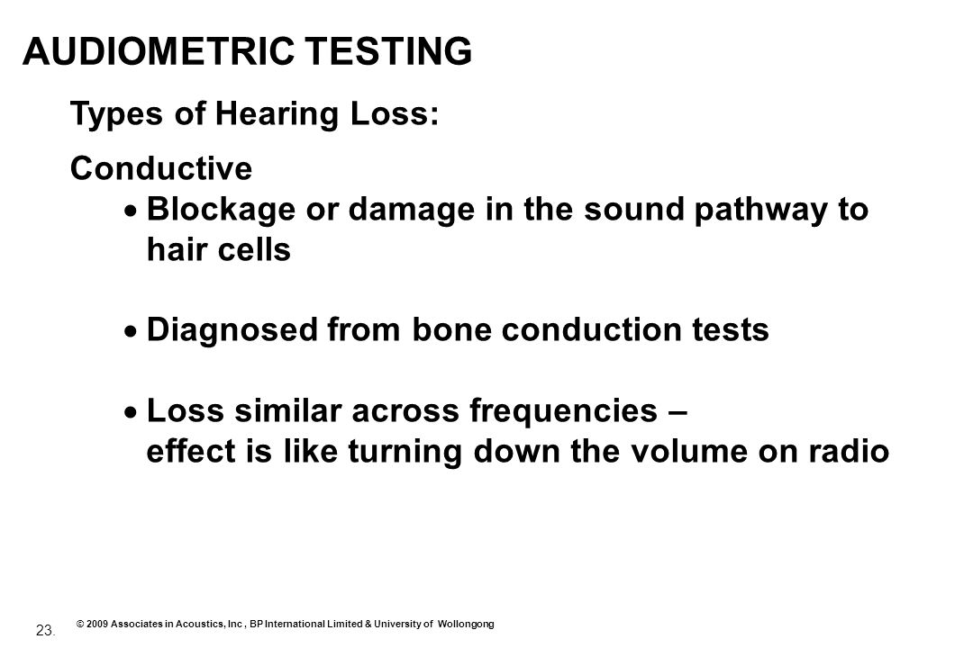 AUDIOMETRIC TESTING Types of Hearing Loss: Conductive
